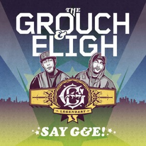 Grouch and Eligh-Say G&E