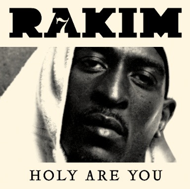 Rakim Holy Are You Single Cover Art