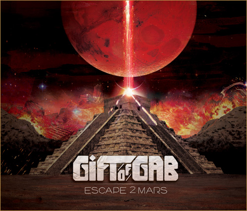 Gift of Gab | Escape 2 Mars Album Cover