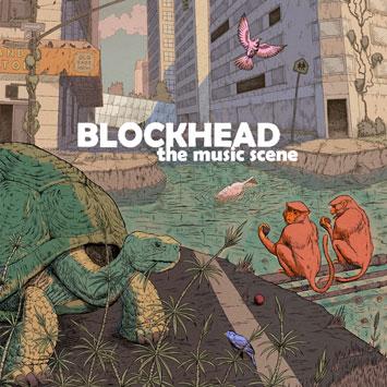 Blockhead|The Music Scene Album