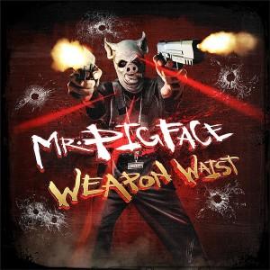 Crooked I | Mr. Pigface Weapon Waist Album