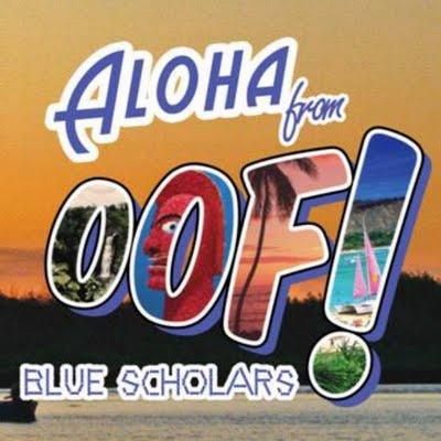 Blue Scholars Oof! EP