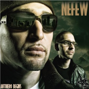NEFEW|Antihero Begins Album