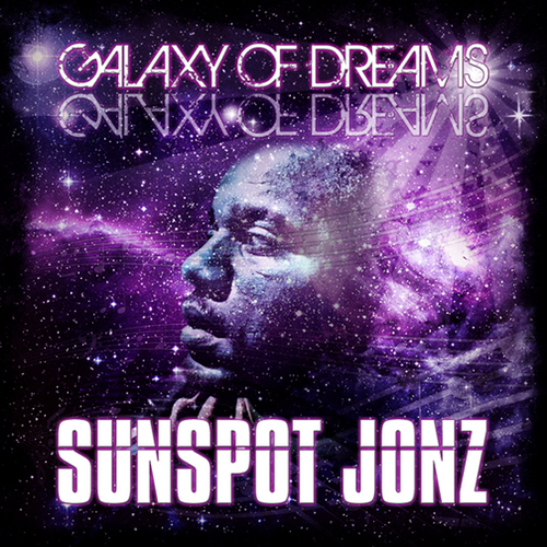Sunspot Jonz|Galaxy of Dreams|Album